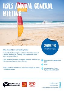 Notice has been given of the 101st Annual General Meeting of Hunter Surf Lifesaving.